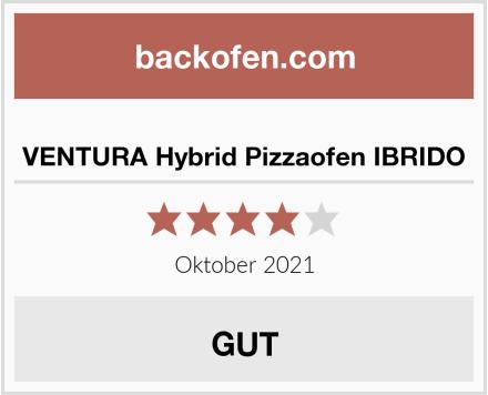 VENTURA Hybrid Pizzaofen IBRIDO Test